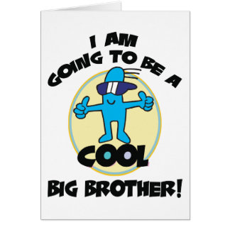 Funny I'm Going To Be A Big Brother Greeting Card