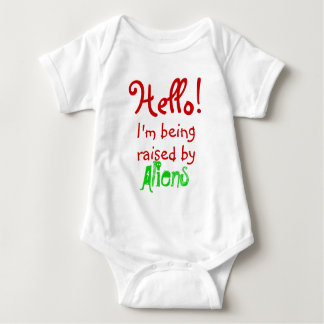 Funny I'm I'm being raise by Aliens Baby Bodysuit