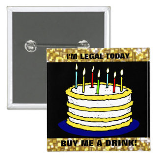 Funny I'm Legal Buy Me a Drink 21st Birthday Cake 15 Cm Square Badge
