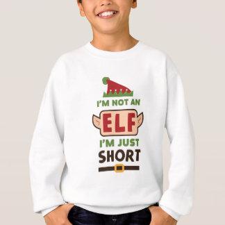 Funny i'm Not An Elf I'm Just Short Print Sweatshirt