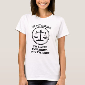 Funny I'm not arguing womens attorney shirt