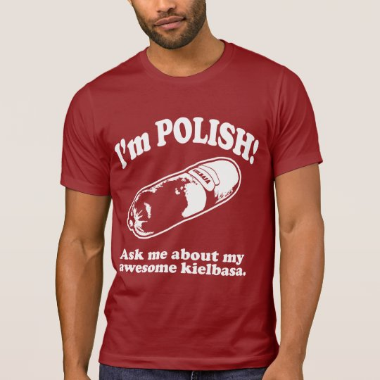 Funny! I'm Polish Design T-Shirt