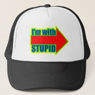 Funny I'm With Stupid T-shirts Gifts Trucker Hat