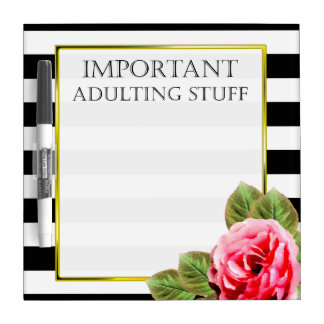 Funny Important Adulting Stuff For Women Dry Erase Board