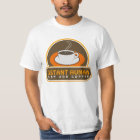 Funny Instant Human Just Add Coffee Brown Orange T-Shirt