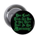 Funny Irish Drinking Humour Badge