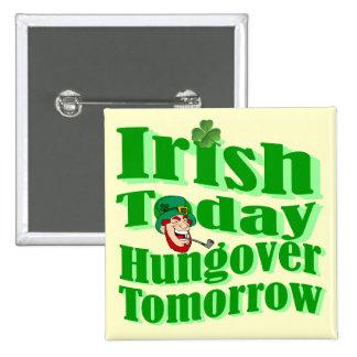 Funny Irish St Patrick's day 15 Cm Square Badge