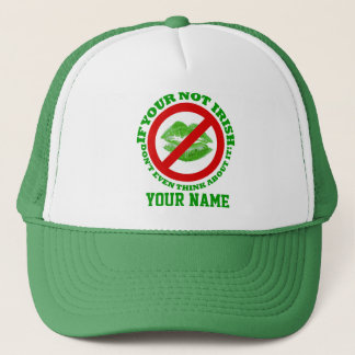Funny Irish, St Patrick's day Trucker Hat
