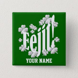 Funny Irish  text 15 Cm Square Badge