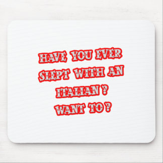 Funny Italian Pick-Up Line Mouse Pads