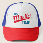 """Funny """"It's Mueller Time"""" Trucker Hat"""