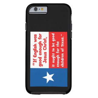 Funny Jesus Texas Quote Tough iPhone 6 Case