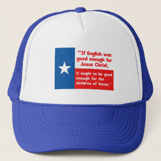 Funny Jesus Texas Quote Trucker Hat