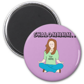 Funny Jewish Yoga Chick Shalommm 6 Cm Round Magnet