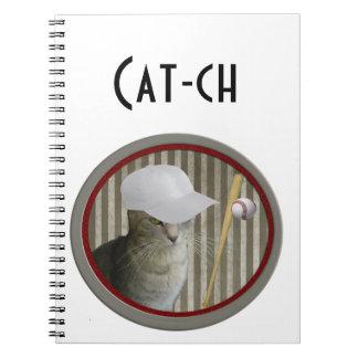 "Funny joke ""cat-ch"" baseball cat notebooks"