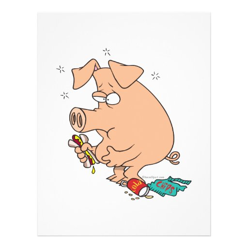 funny junk food stuffed pig with tummy belly ache flyer