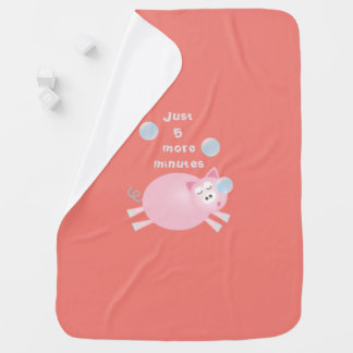 Funny Just Five More Minutes Dream Big Sleepy Pig Baby Blanket