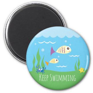 Funny Just Keep Swimming Underwater Ocean Fish Magnet