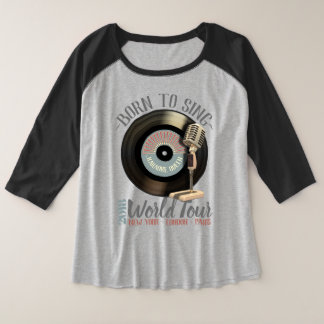 Funny Karaoke Queen Born To Sing World Tour Plus Size Raglan T-Shirt