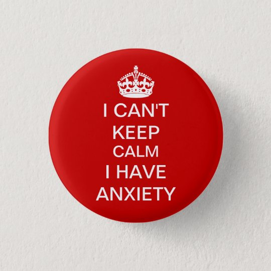 Funny Keep Calm and Carry On Anxiety Spoof