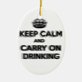 Funny Keep Calm And Carry On Drinking Ceramic Oval Decoration