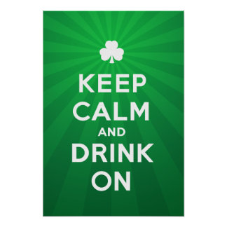 Funny Keep Calm and Drink On St Patrick poster