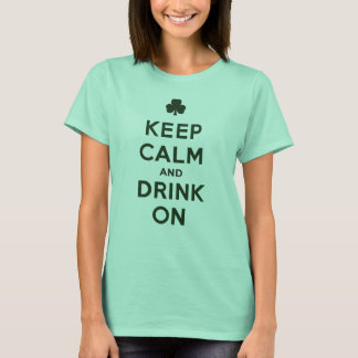 Funny Keep Calm and Drink On St. Patrick shirt