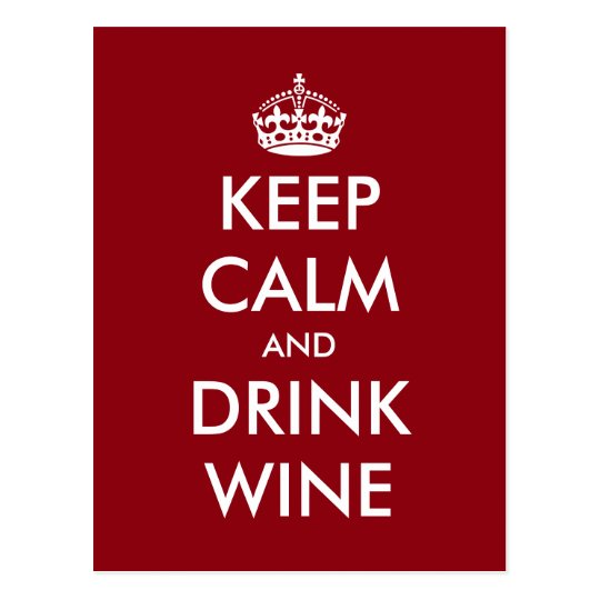 Funny Keep calm and drink wine postcards for