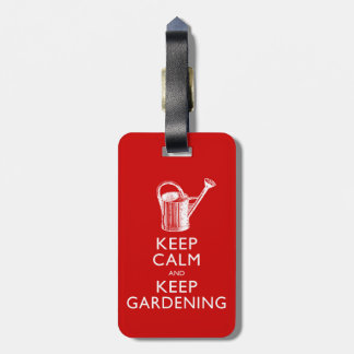 Funny Keep Calm and Keep Gardening Gardener's Tag For Luggage