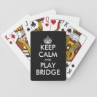 Funny Keep calm and play bridge playing cards