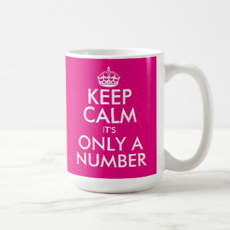 Funny Keep Calm Birthday mug with custom age