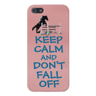 Funny Keep Calm & Don't Fall Off Horse Case For iPhone 5/5S