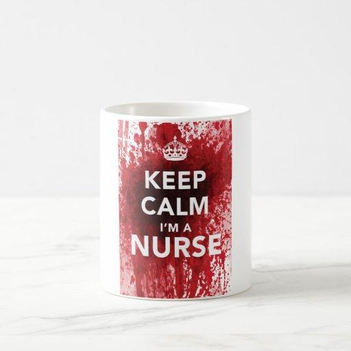 Funny 'Keep Calm I'm a Nurse' Coffee Cup Coffee Mug