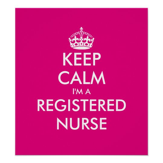 Funny Keep calm i'm a registered nurse poster