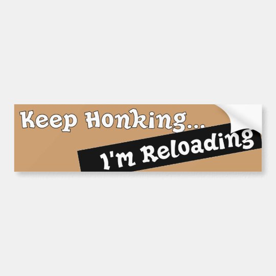 Funny Keep Honking Bumper sticker auto Humourous