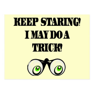 Funny Keep Staring T-shirts Gifts Postcard