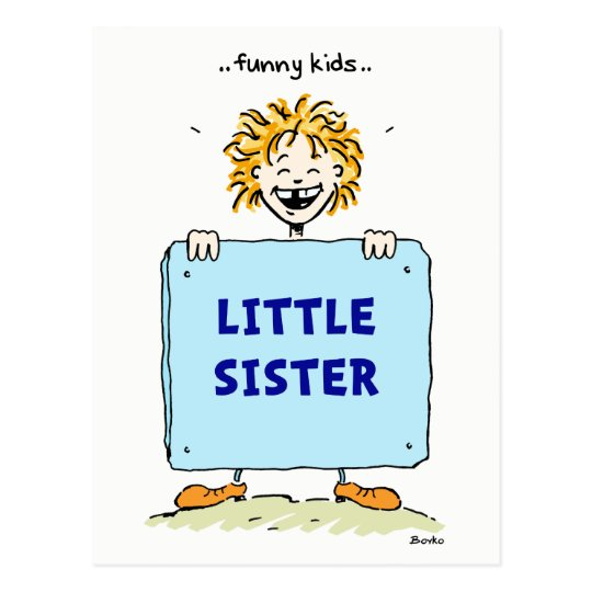 Funny Kids Little Sister Postcard