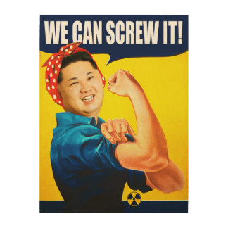 "Funny Kim Jong Un Poster ""We Can Do It"" Remake"