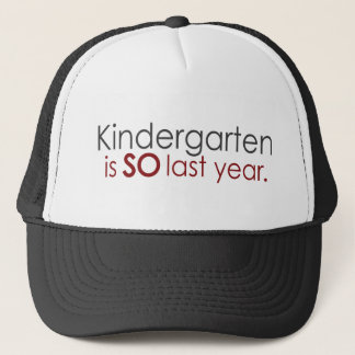 Funny Kindergarten Grad Trucker Hat