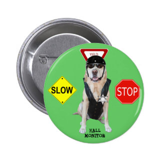 Funny Lab Hall Monitor 6 Cm Round Badge