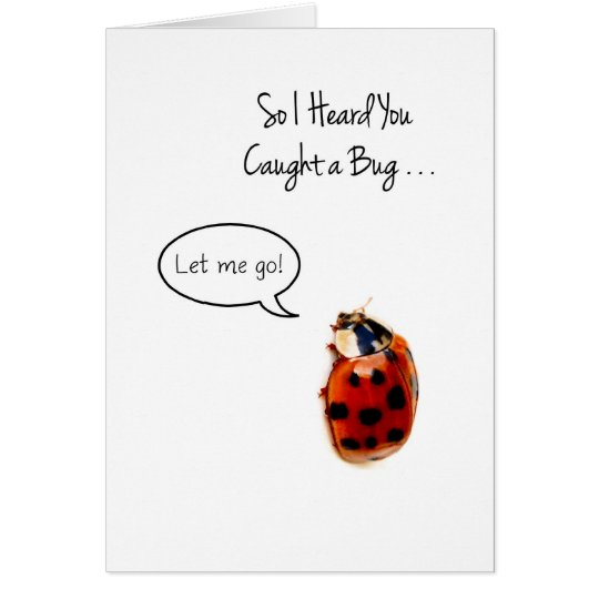 Funny Ladybug Get Well, Catch And Release Card