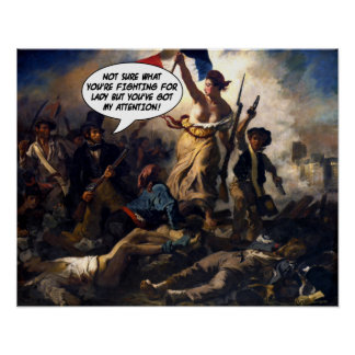 Funny Liberty Leading the People Poster