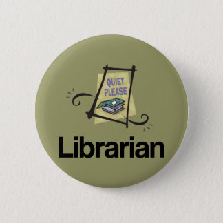 Funny Librarian Quiet Please Library Gift 6 Cm Round Badge