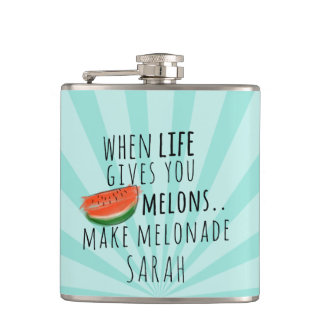 Funny Life Gives Melons Make Melonade Quote Flask