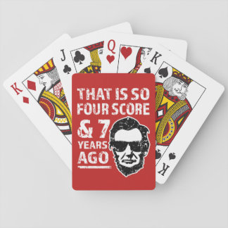 Funny Lincoln That is so 4 Score - playing cards