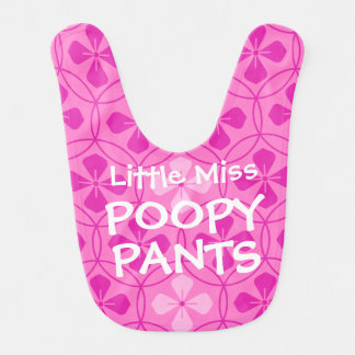 Funny Little Miss Poopy Pants baby girl Baby Bibs