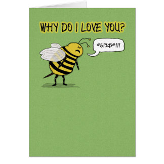 Funny Love and Romance Just Bee Cuss Card