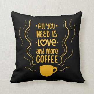 Funny Love & Coffee Lovers Saying Quote Black Cushion