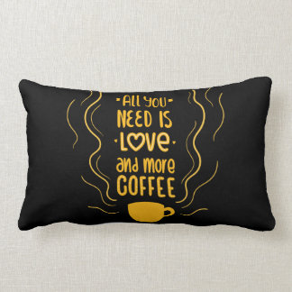 Funny Love & Coffee Lovers Saying Quote Black Lumbar Cushion