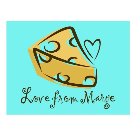 Funny 'Love from Marge' Cheese Lover's Postcard